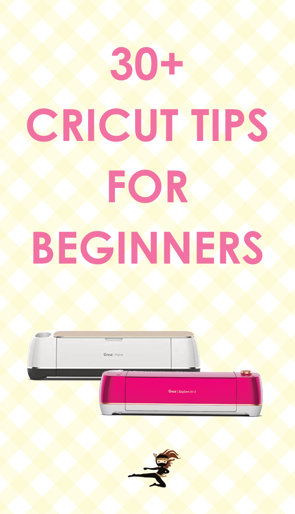 Check out this post for loads of Cricut tips and hacks for beginners that work with all Cricut machines. You'll find tips for Cricut software, Cricut canvas, HTV, and many other Cricut related tips.