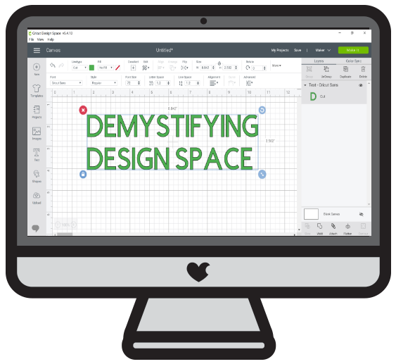 DEMYSTIFYING DESIGN SPACE LEARN EVERYTHING ABOUT DESIGN SPACE FOR CRICUT BEGINNERS