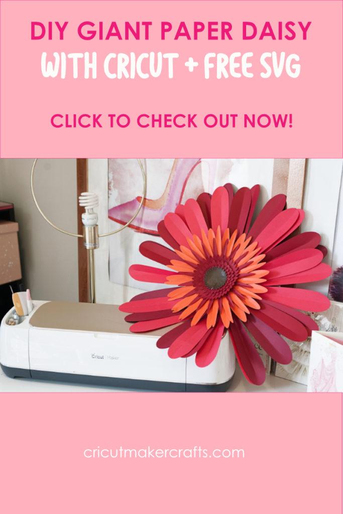 Giant paper daisy gerbera with Cricut Maker