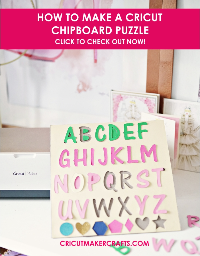 In this post, I'm sharing how to make Cricut chipboard puzzles with alphabets and numbers perfect for toddlers to play with. Also covered are tips and steps on using the knife blade to cut chipboard and get the perfect results.   cricut chipboard puzzle; how to make a puzzle with cricut maker, how to cut chipboard, diy puzzle with cricut