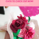 DIY Rose Paper Flower Bouquet - FREE SVG for Cricut