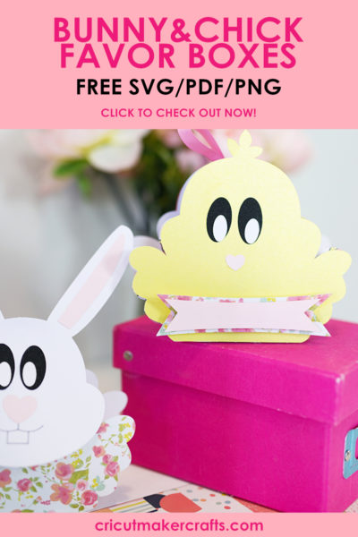 free favor box svg, cute bunny and chick favor boxes