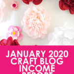 January 2020 Craft Blog Income Report