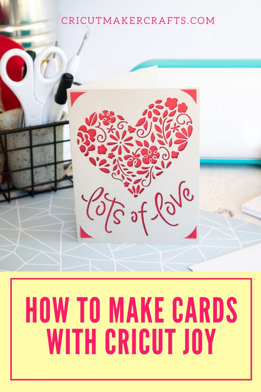 Lots of love card made with cricut joy