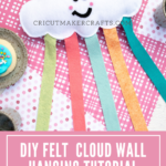 Cute DIY Felt Cloud Wall Hanging [FREE SVG]