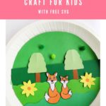 Paper Plate Fox Cricut Craft for Kids [FREE SVG]