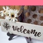 DIY Welcome Tile with Cricut [FREE SVG]