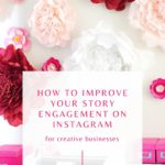 How to Improve Instagram Story Engagement in 2020