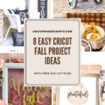 8 Cricut Fall Crafts You'll Love
