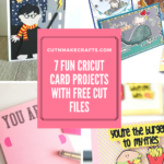 7 FUN Free Cricut Card Projects