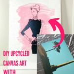Repurpose Old Canvas Art with Cricut
