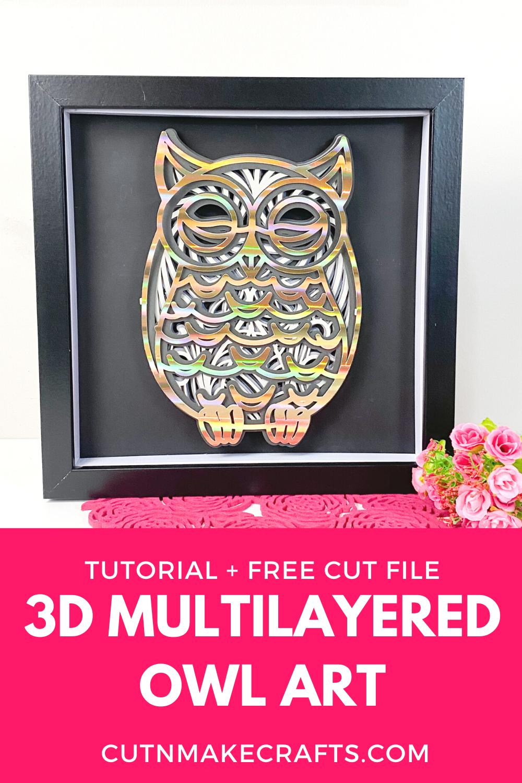 Download DIY 3D Owl Mandala + 3D Layered SVG FREE - Cut N Make Crafts