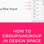How to group and ungroup words on Cricut Design Space