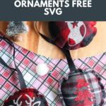 10-Minute DIY Buffalo Plaid Ornaments